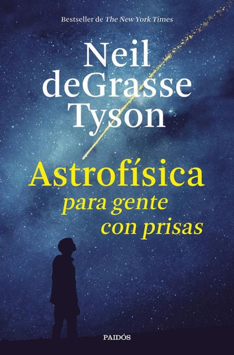 Astrofísica para gente con prisa libro