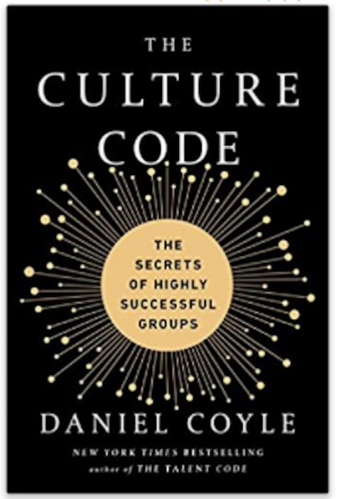 The Culture Code: The Secrets of Highly Successful Groups
