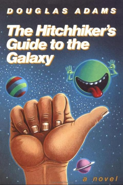 """""""The Hitchhiker's Guide to the Galaxy"""" by Douglas Adams"""