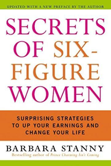 5. 'Secretos de las mujeres millonarias: Estrategias sorprendentes para aumentar tus ganancias y cambiar tu vida', de Barbara Stanny