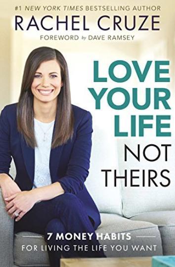 7. 'Ama tu vida, no la de ellos: 7 hábitos financieros para vivir la vida que deseas', de Rachel Cruze