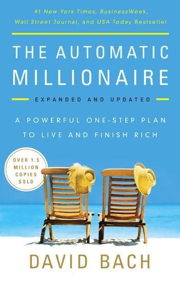 8. 'El millonario automático, expandido y actualizado: Un poderoso plan de un paso para vivir y acabar siendo rico', de David Bach
