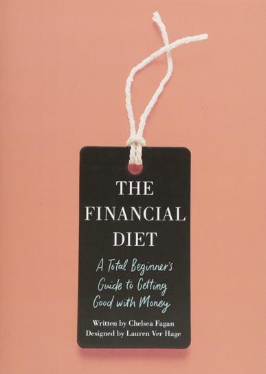 9. 'La dieta financiera: Una guía para principiantes para mejorar con el dinero', de Chelsea Fagan