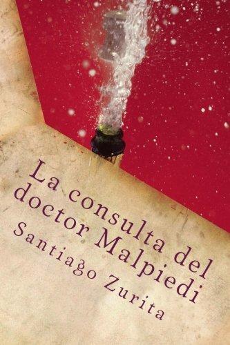 La consulta del doctor Malpiedi