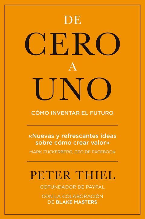 De Cero a uno de Peter Thiel