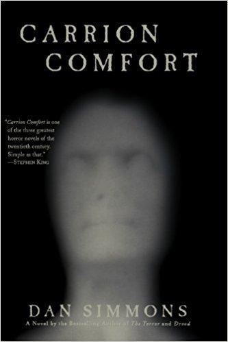 """Carrion Comfort"" by Dan Simmons"