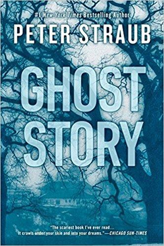 """Ghost Story"" by Peter Straub"