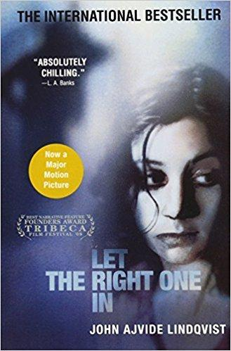 """Let the Right One In"" by John Ajvide Lindqvist"