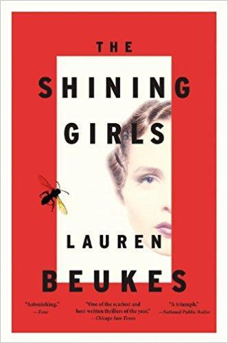 """The Shining Girls"" by Lauren Beukes"