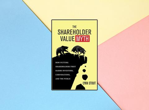'The Shareholder Value Myth' de Lynn Stout