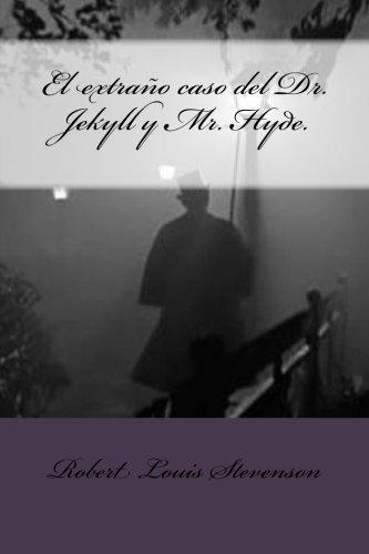 El extraño caso de Dr. Jekyll y Mr. Hyde de Stevenson