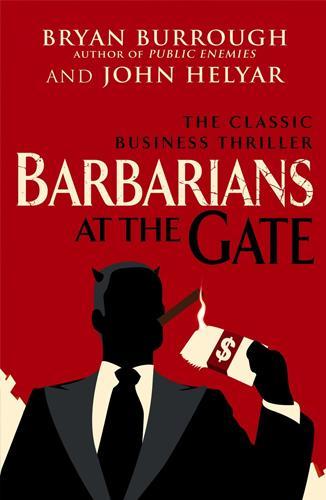 Barbarians at the Gate, escrito por Bryan Burrough and John Helyar