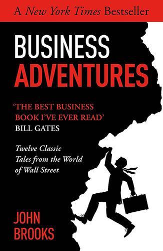 Business Adventures, escrito por John Brooks