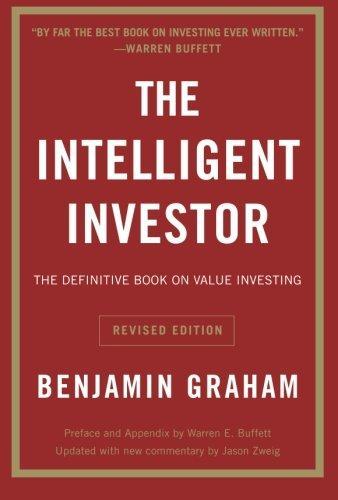 The Intelligent Investor, escrito por Benjamin Graham