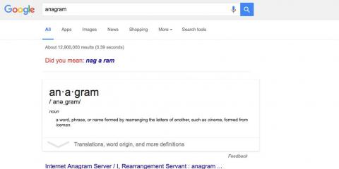 "7. Searching ""anagram"" will ask if you meant ""nag a ram."" That, of course, is an anagram of ""anagram."""