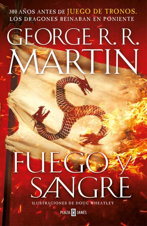 Fuego y Sangre Juego de Tronos