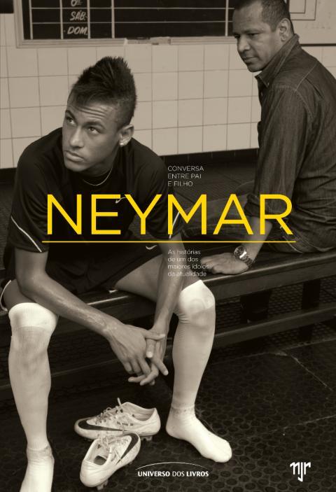 """Portada del libro """"Neymar, conversa entre pai e filho"""", de la editorial Universo dos Livros"""