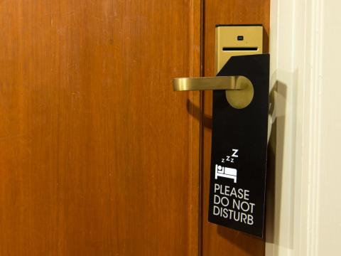 Use your 'Do Not Disturb' Sign