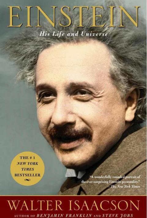 Einstein, su vida y su universo, por Walter Isaacson.