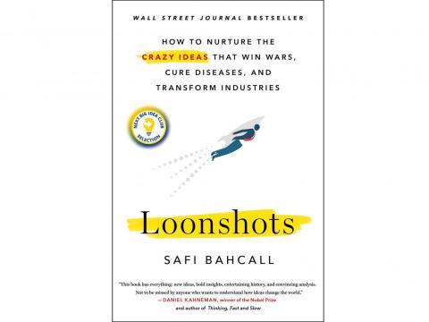 "2. ""Loonshots"" de Safi Bahcall"