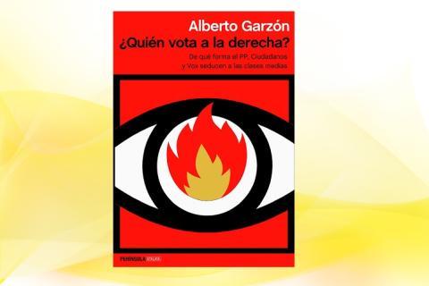 '¿Quién vota a la derecha?', de Alberto Garzón.