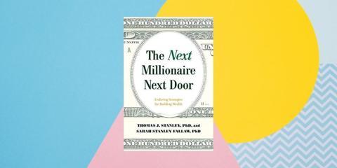 """""""The Next Millionaire Next Door: Enduring Strategies for Building Wealth"""" ('El próximo millonario de al lado: estrategias duraderas para construir riqueza') por Thomas J. Stanley y Sarah Stanley Fallaw"""
