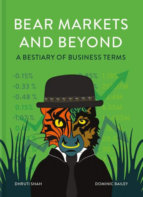 'Bear Markets and Beyond: A Bestiary of Business Terms'
