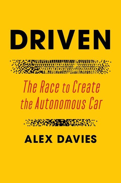 'Driven: The Race to Create the Autonomous Car'