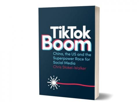 'TikTok Boom: China, the US and the Superpower Race for Social Media'
