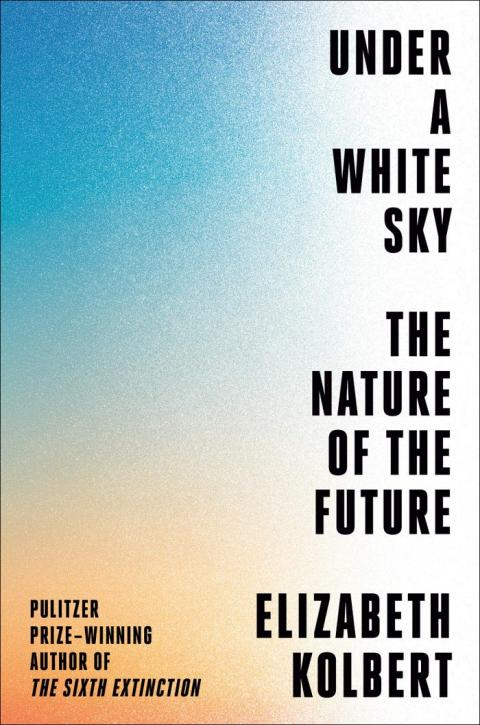 'Under a White Sky: The Nature of the Future'
