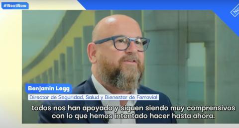 Benjamin Legg, director de Seguridad, Salud y Bienestar de Ferrovial.