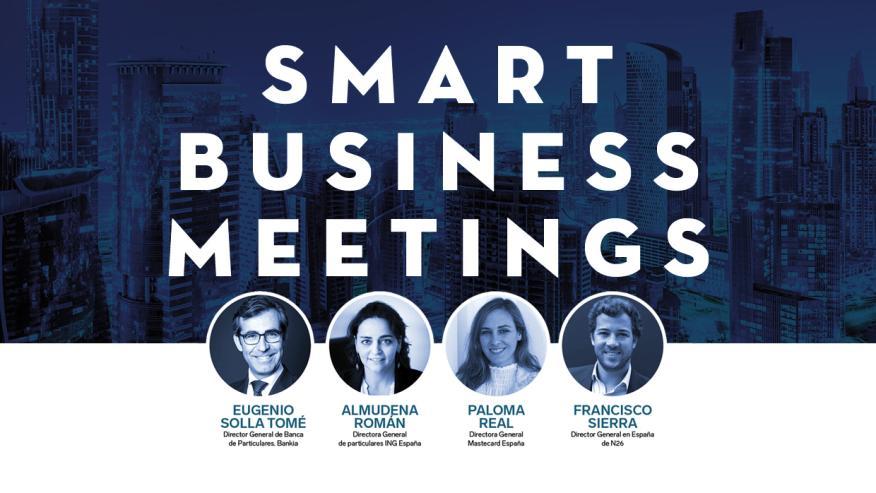 III Smart Business Meeting: transformación y retos del sector bancario en España.